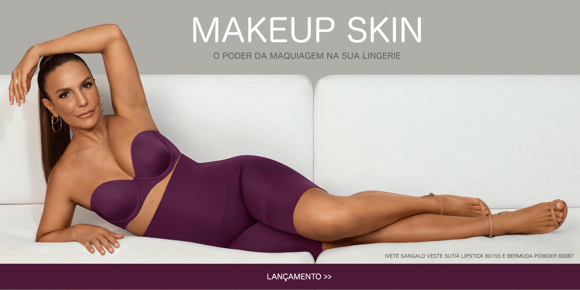 Lançamento Makeup Skin